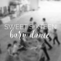 Sweet Sixteen Barn Dance